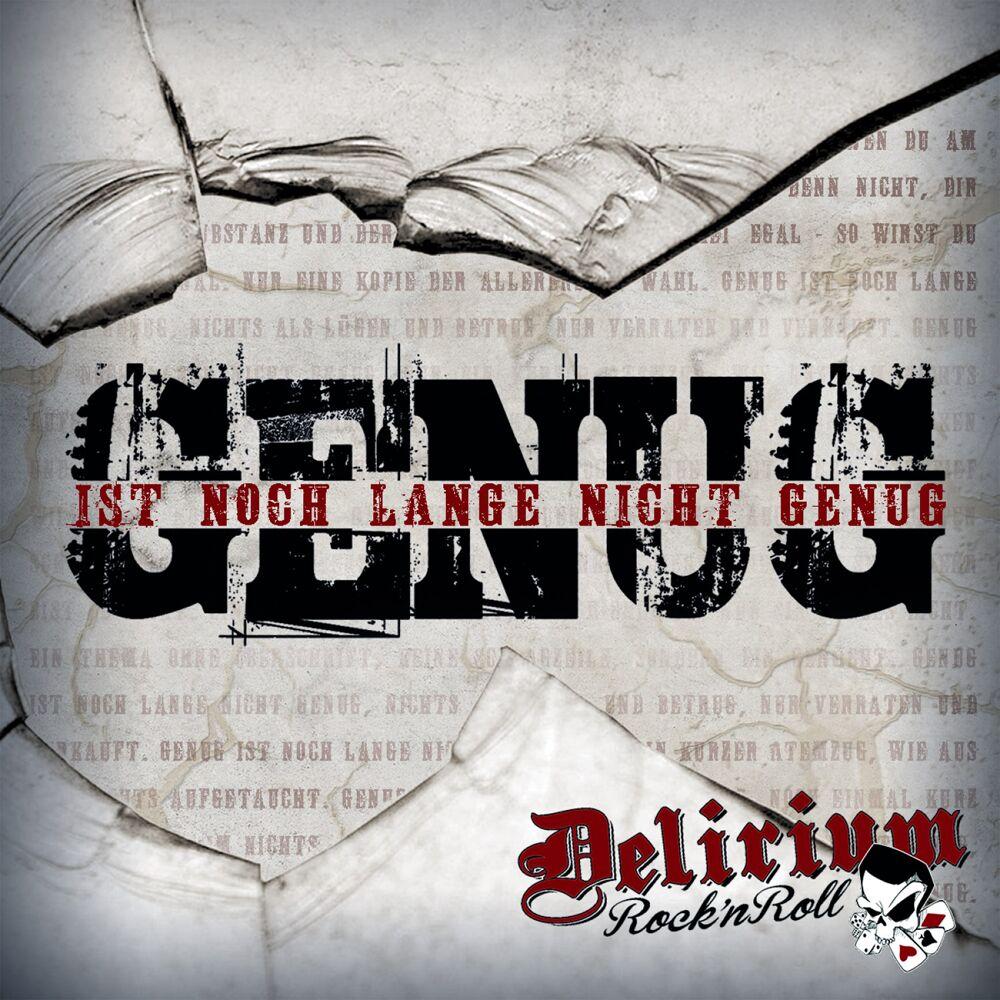 Delirium Rock'n Roll – Genug ist noch lange nicht genug