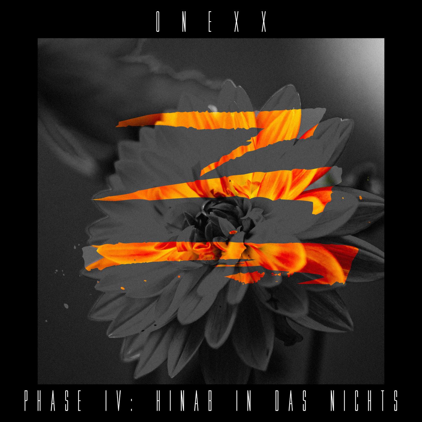 """ONEXX – """"Phase IV: Hinab in das Nichts (EP)"""" (VÖ 20.11.2020)"""